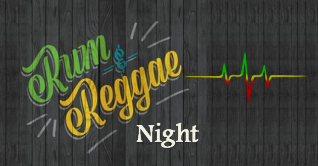 Rum & Reggae Night